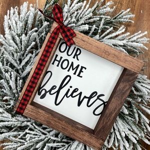 Christmas our home believes mini wood sign